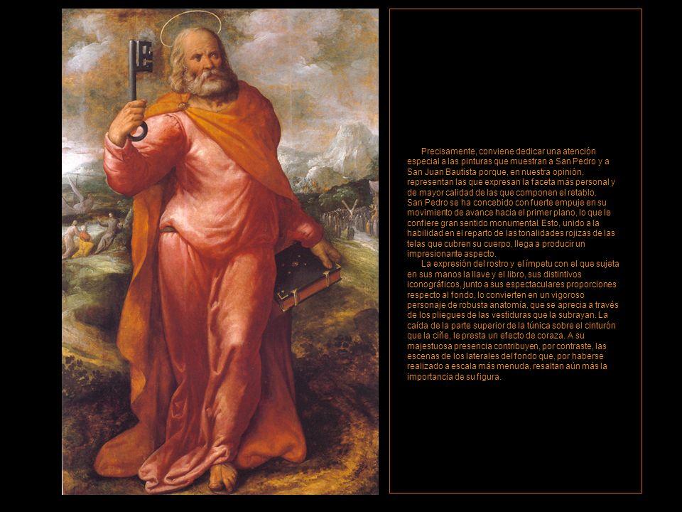 Precisamente, conviene dedicar una atención especial a las pinturas que muestran a San Pedro y a San Juan Bautista porque, en nuestra opinión, representan las que expresan la faceta más personal y de mayor calidad de las que componen el retablo.