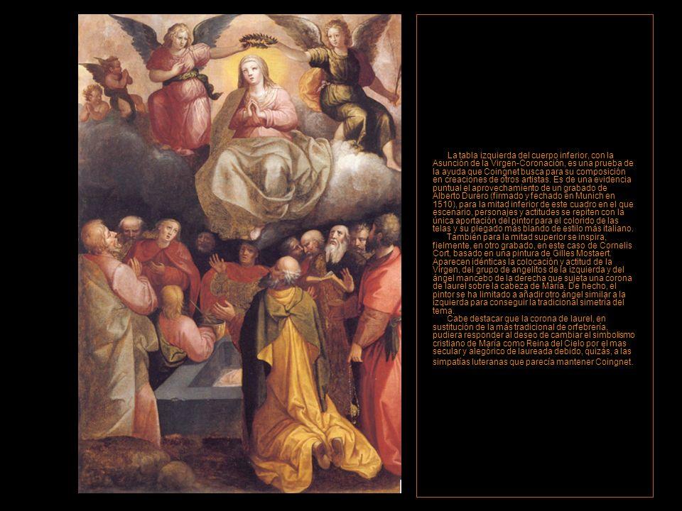 La tabla izquierda del cuerpo inferior, con la Asunción de la Virgen-Coronación, es una prueba de la ayuda que Coingnet busca para su composición en creaciones de otros artistas.
