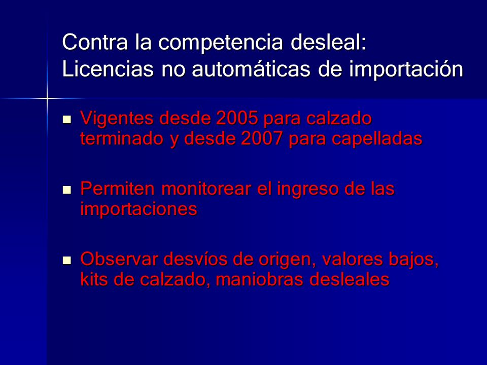 Contra la competencia desleal: Licencias no automáticas de importación