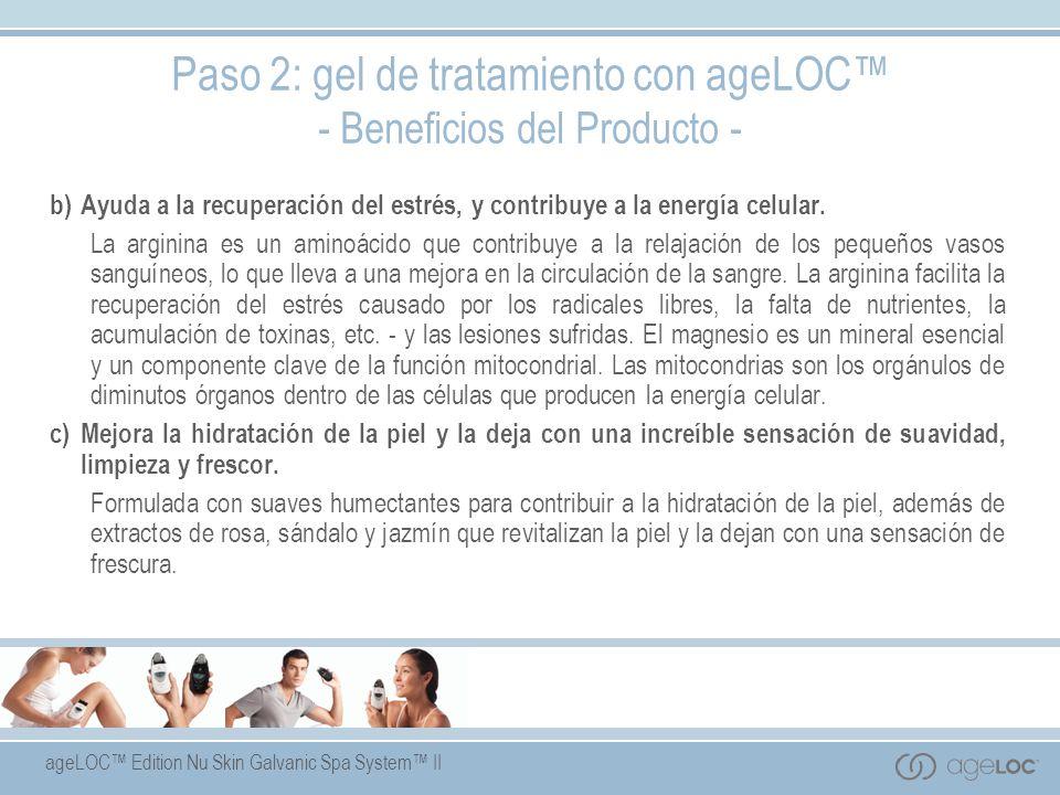 Paso 2: gel de tratamiento con ageLOC™