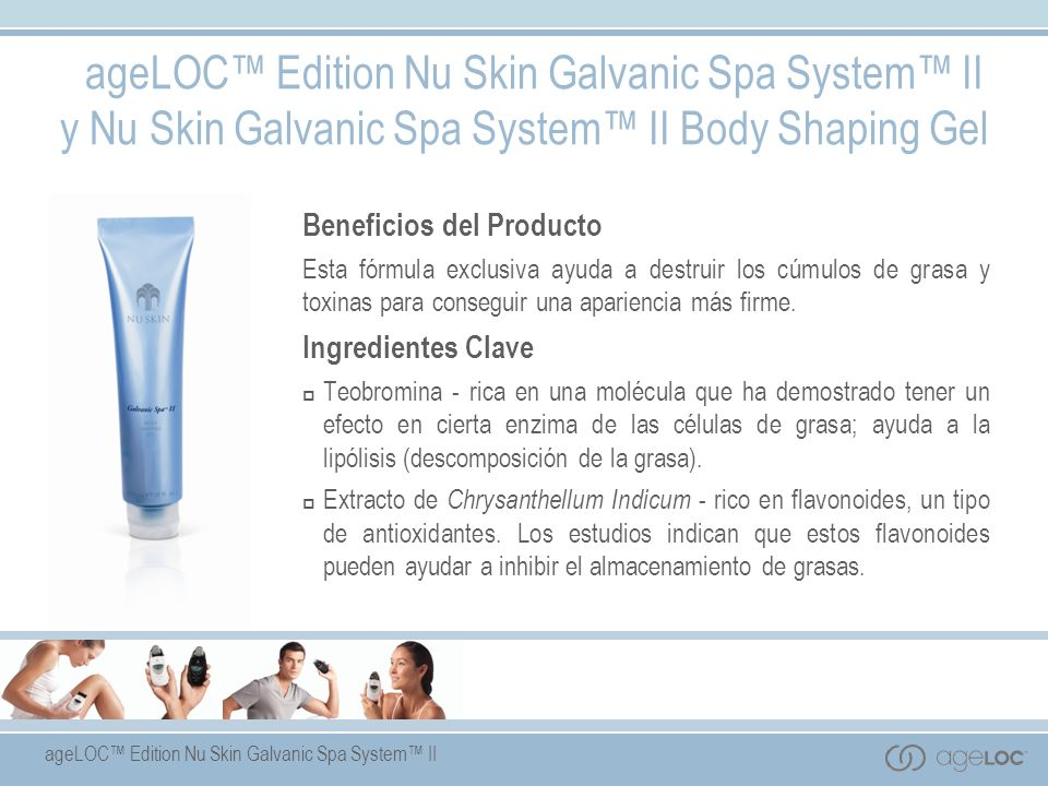 ageLOC™ Edition Nu Skin Galvanic Spa System™ II y Nu Skin Galvanic Spa System™ II Body Shaping Gel