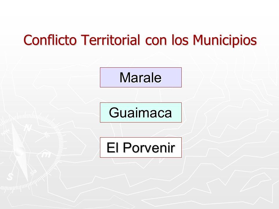Conflicto Territorial con los Municipios
