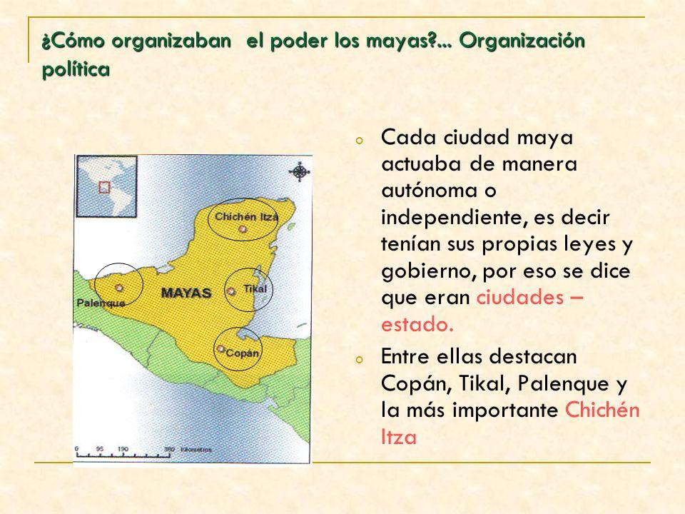 ¿Cómo organizaban el poder los mayas ... Organización política