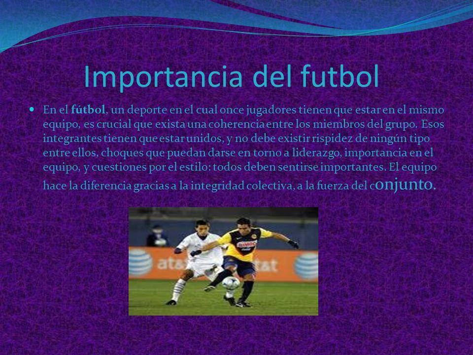 Importancia del futbol
