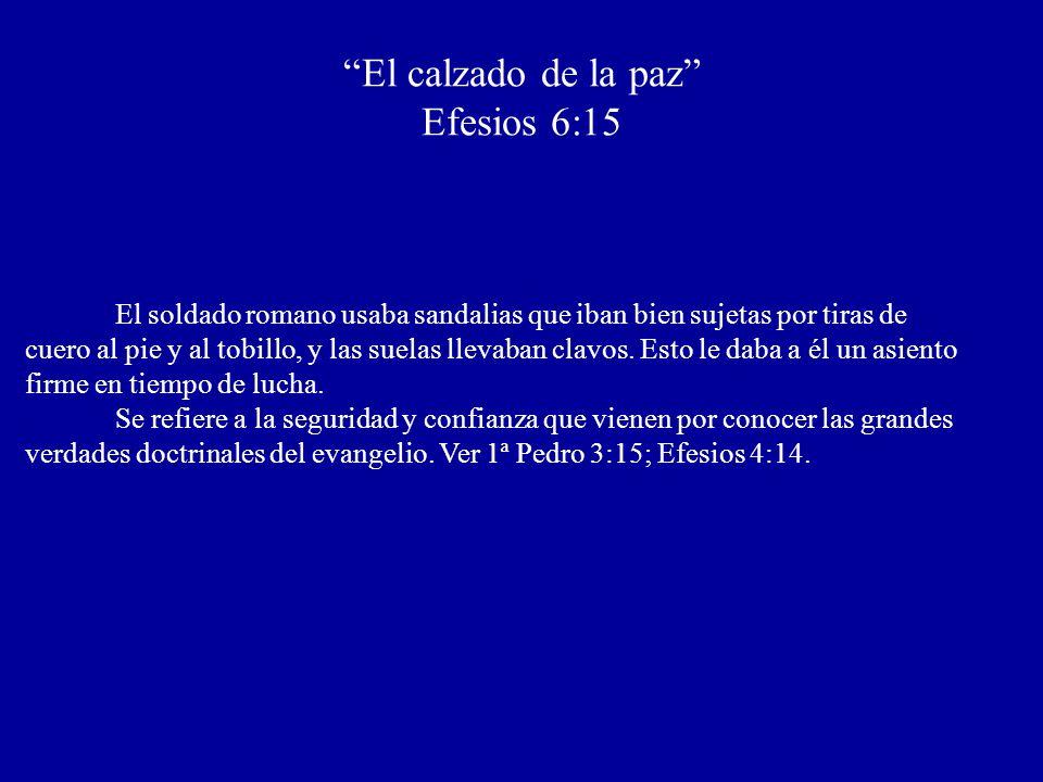 El calzado de la paz Efesios 6:15
