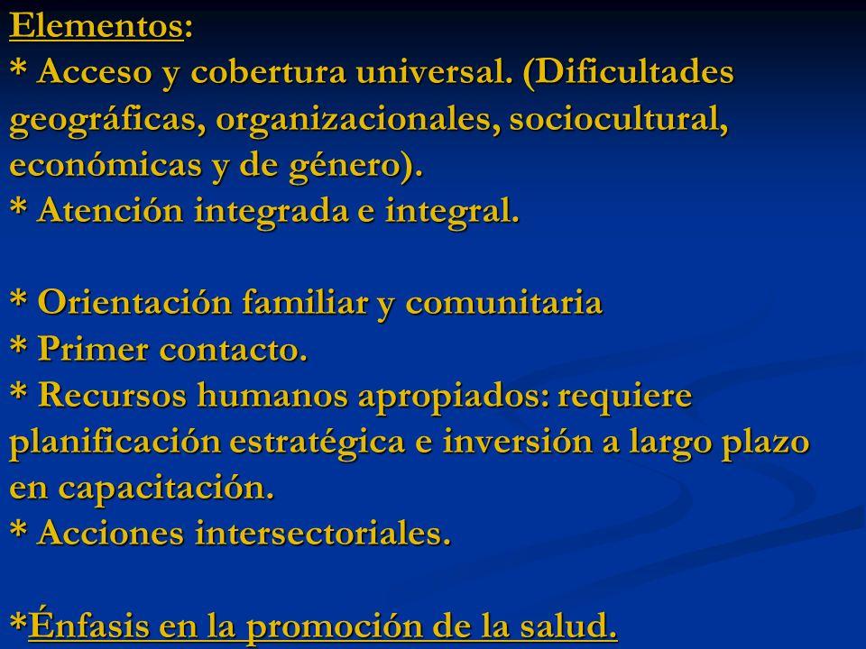 Elementos:. Acceso y cobertura universal