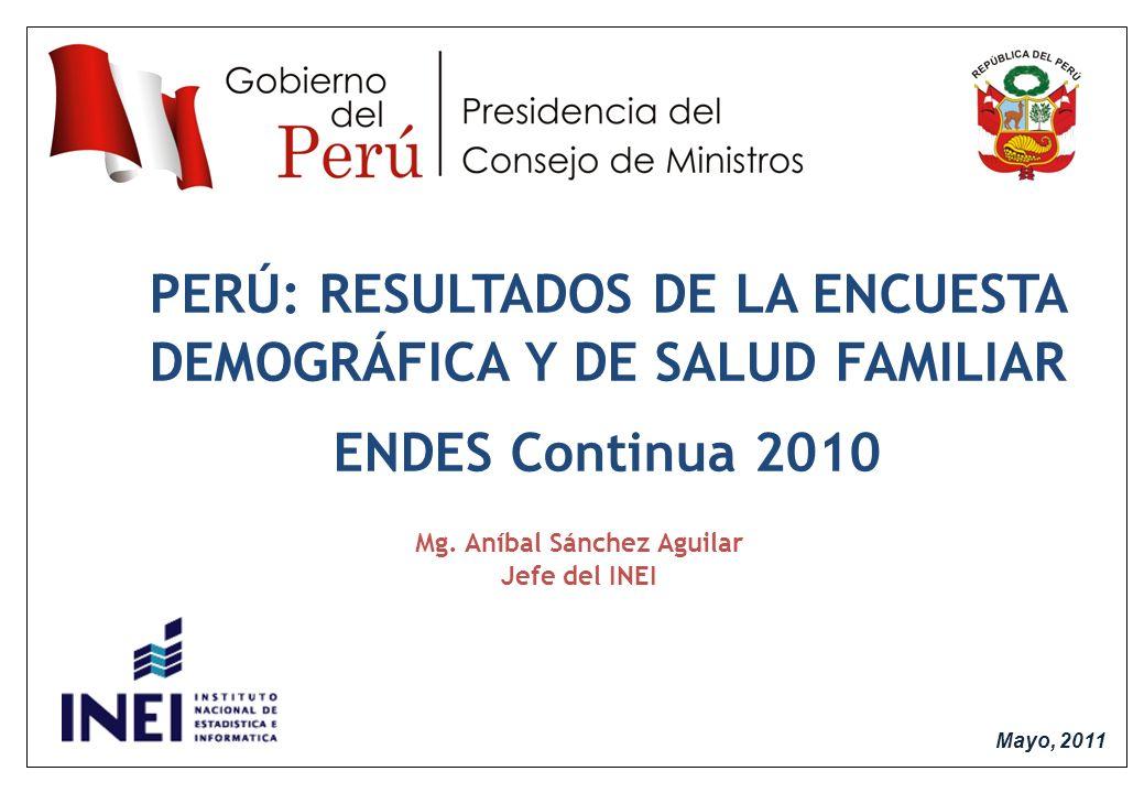 PERÚ: RESULTADOS DE LA ENCUESTA DEMOGRÁFICA Y DE SALUD FAMILIAR