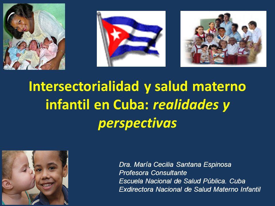 Intersectorialidad y salud materno infantil en Cuba: realidades y perspectivas