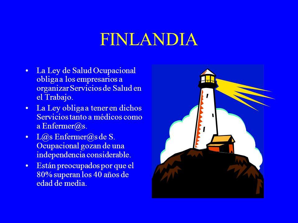 FINLANDIA La Ley de Salud Ocupacional obliga a los empresarios a organizar Servicios de Salud en el Trabajo.