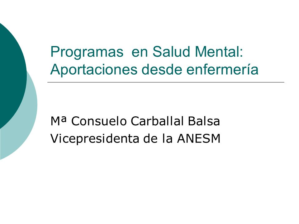 Programas en Salud Mental: Aportaciones desde enfermería