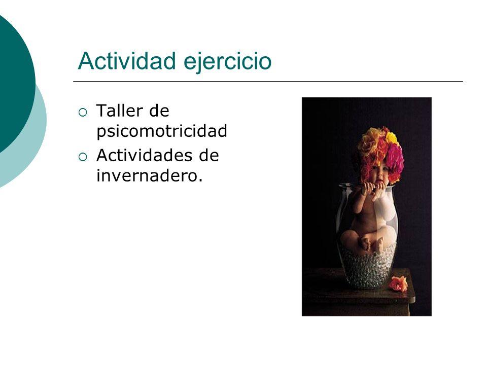 Actividad ejercicio Taller de psicomotricidad