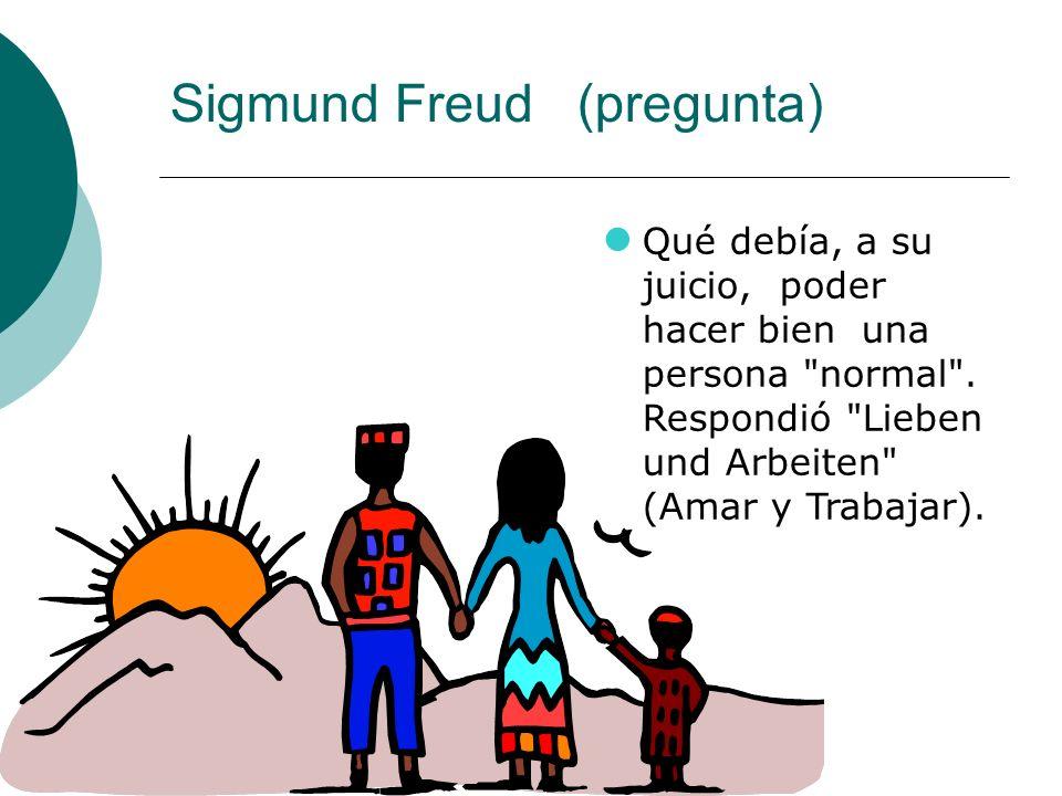 Sigmund Freud (pregunta)