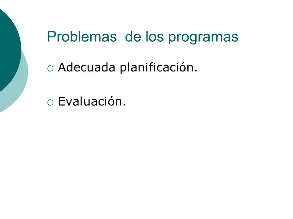 Problemas de los programas