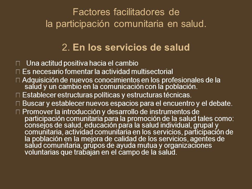 Factores facilitadores de la participación comunitaria en salud. 2