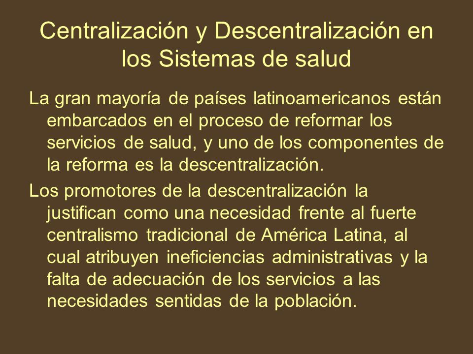 Centralización y Descentralización en los Sistemas de salud