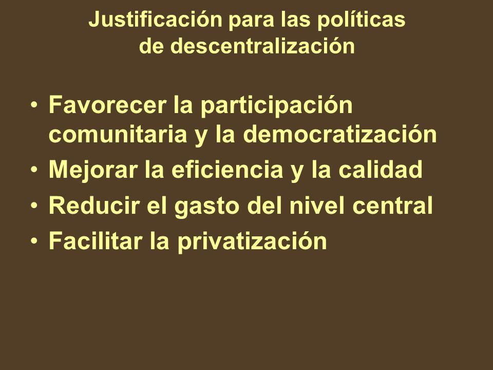 Justificación para las políticas de descentralización