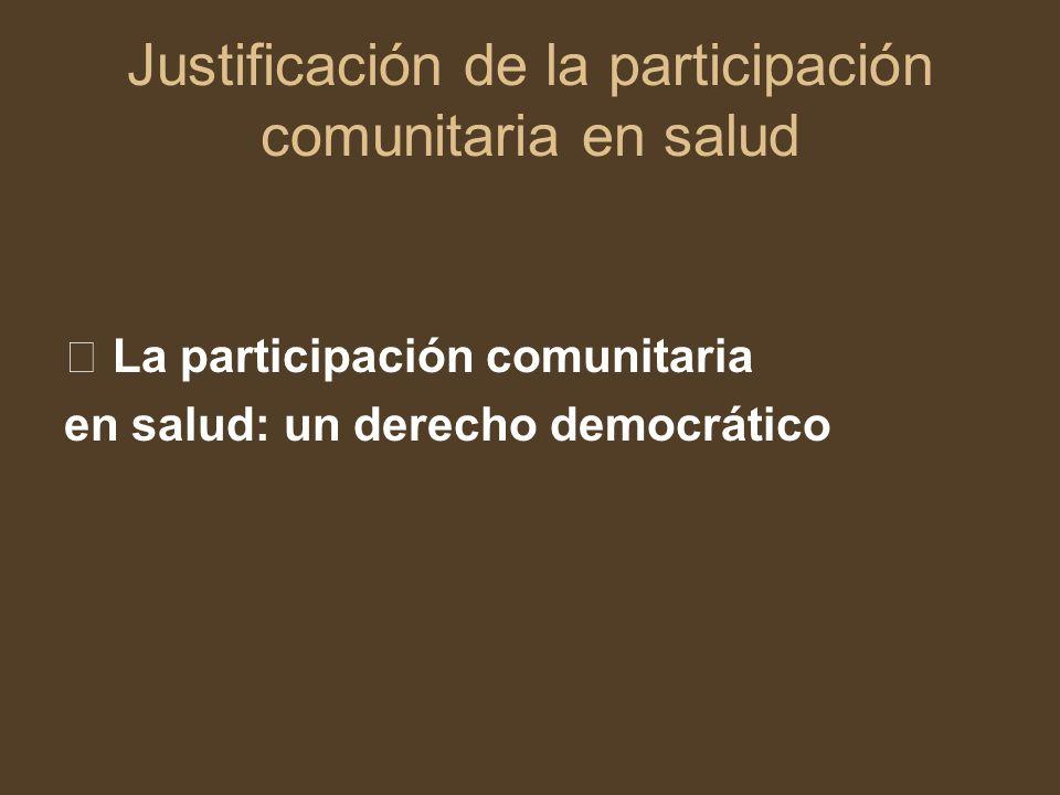 Justificación de la participación comunitaria en salud