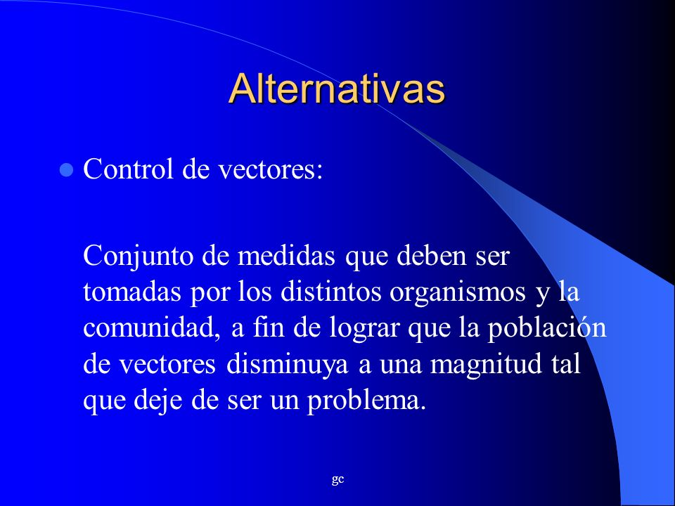 Alternativas Control de vectores: