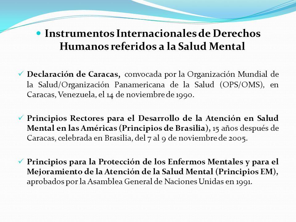 Instrumentos Internacionales de Derechos Humanos referidos a la Salud Mental
