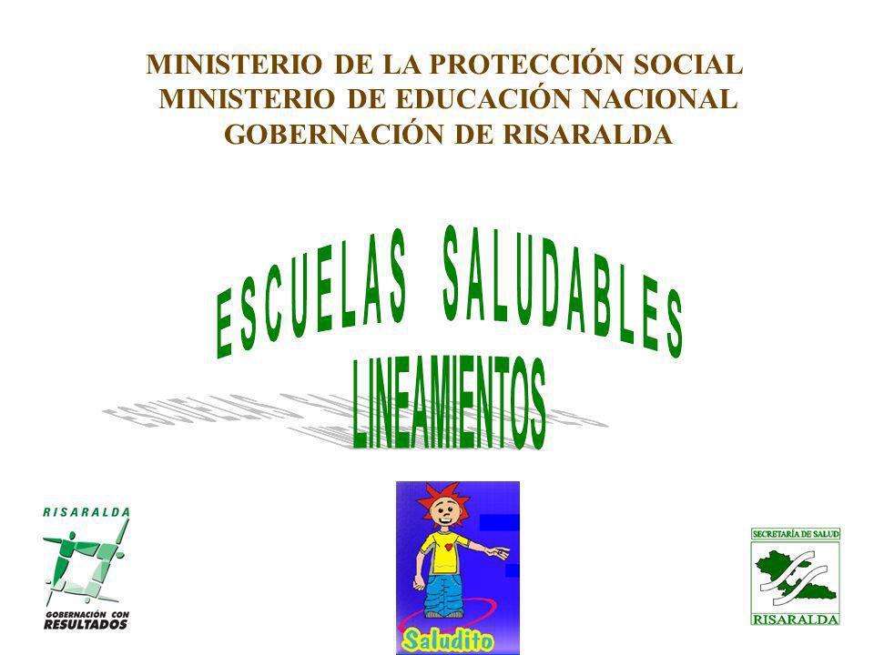 MINISTERIO DE LA PROTECCIÓN SOCIAL MINISTERIO DE EDUCACIÓN NACIONAL