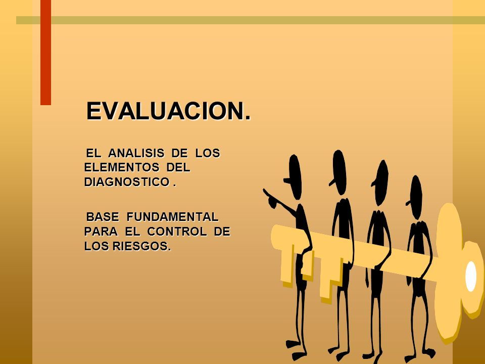 EVALUACION. EL ANALISIS DE LOS ELEMENTOS DEL DIAGNOSTICO .