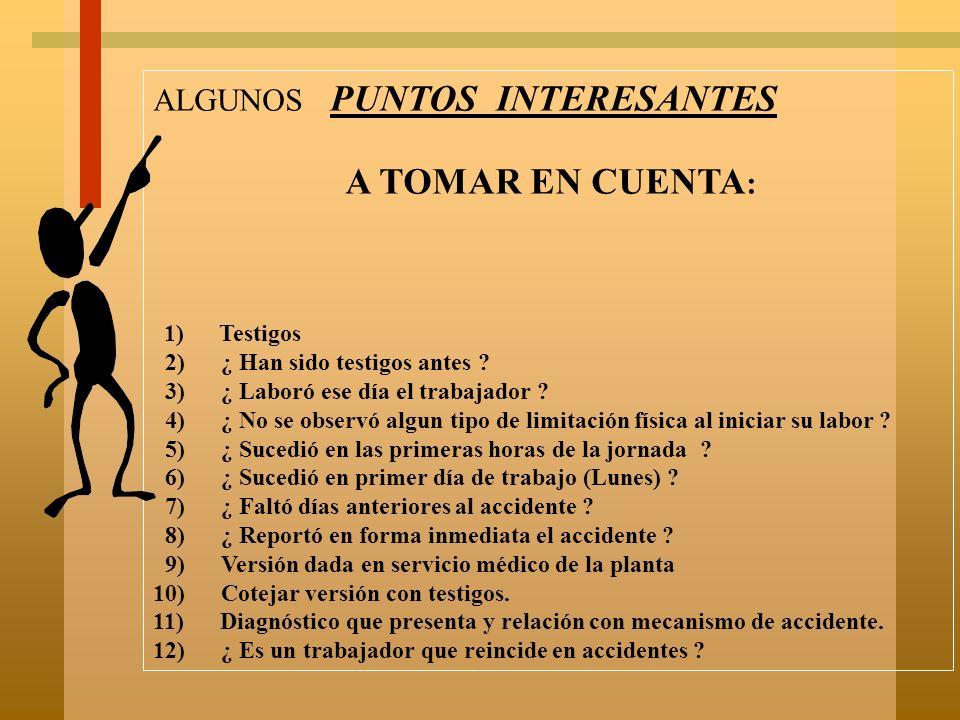 A TOMAR EN CUENTA: ALGUNOS PUNTOS INTERESANTES
