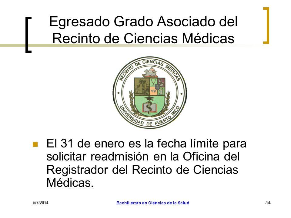 Egresado Grado Asociado del Recinto de Ciencias Médicas