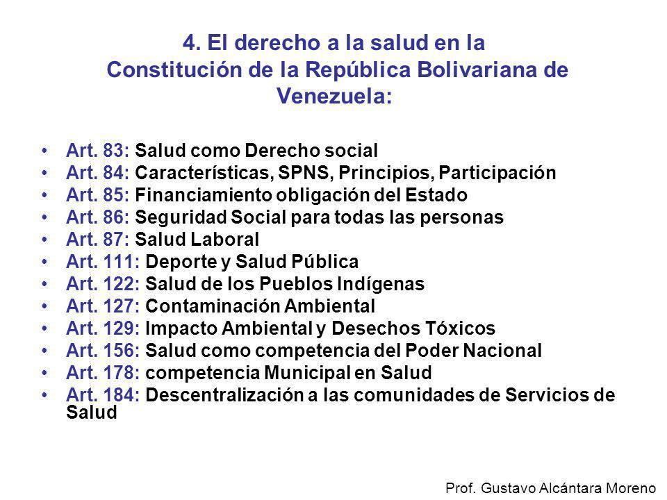 4. El derecho a la salud en la Constitución de la República Bolivariana de Venezuela: