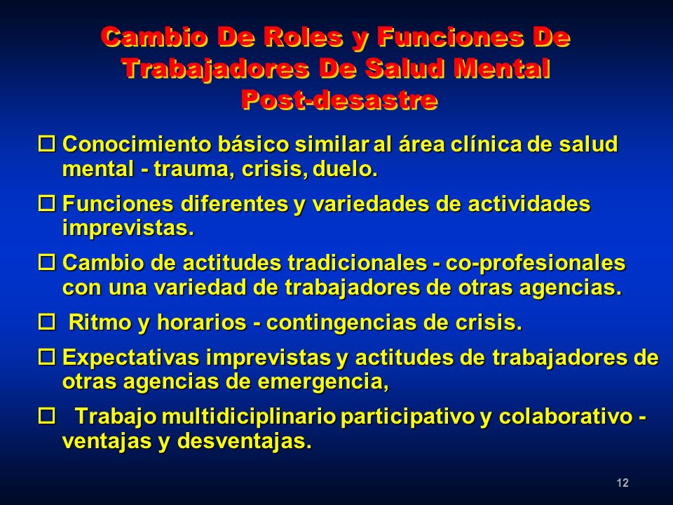 Cambio De Roles y Funciones De Trabajadores De Salud Mental Post-desastre