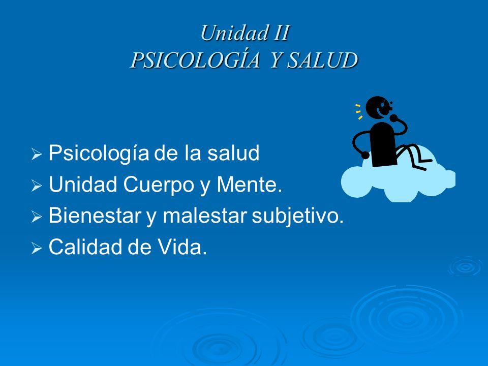 Unidad II PSICOLOGÍA Y SALUD