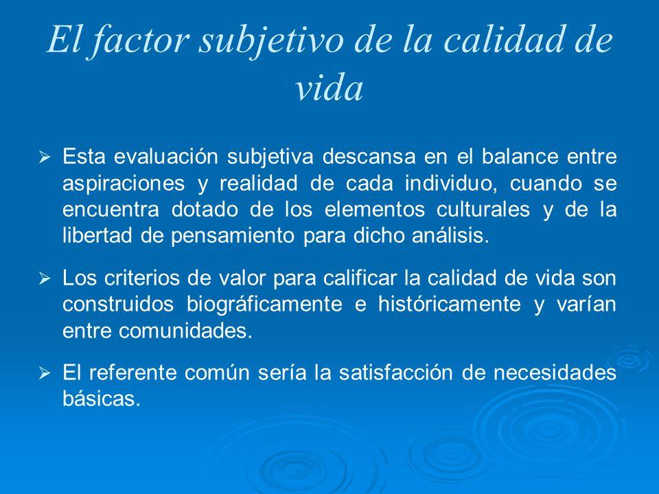 El factor subjetivo de la calidad de vida