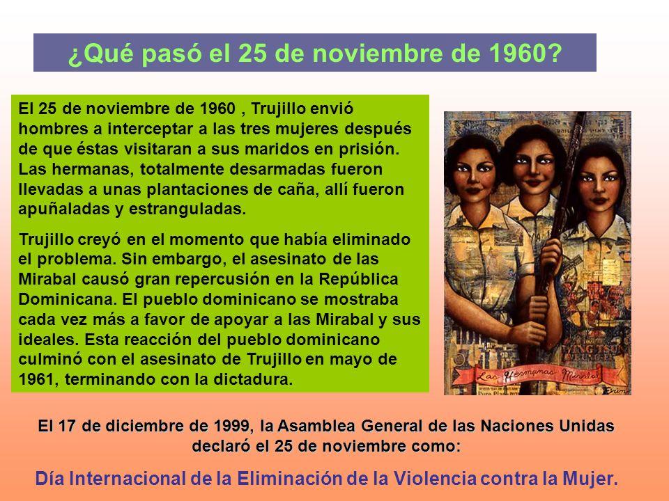 ¿Qué pasó el 25 de noviembre de 1960