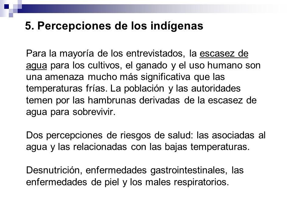 5. Percepciones de los indígenas