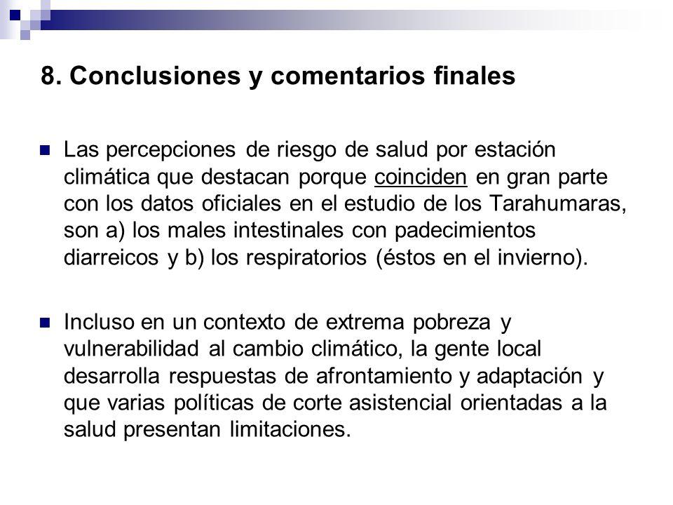 8. Conclusiones y comentarios finales