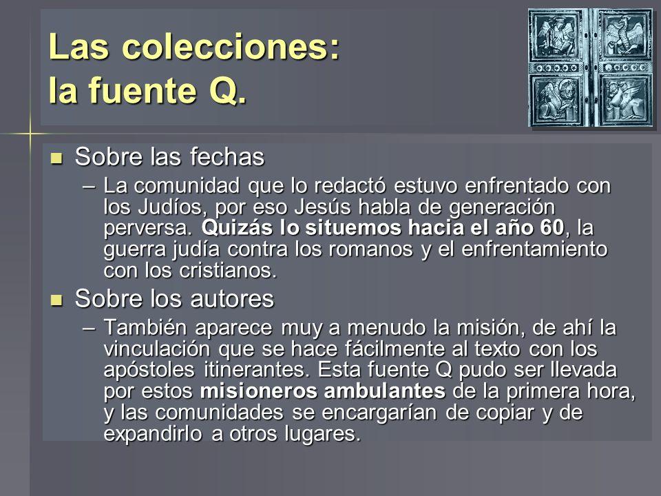 Las colecciones: la fuente Q.