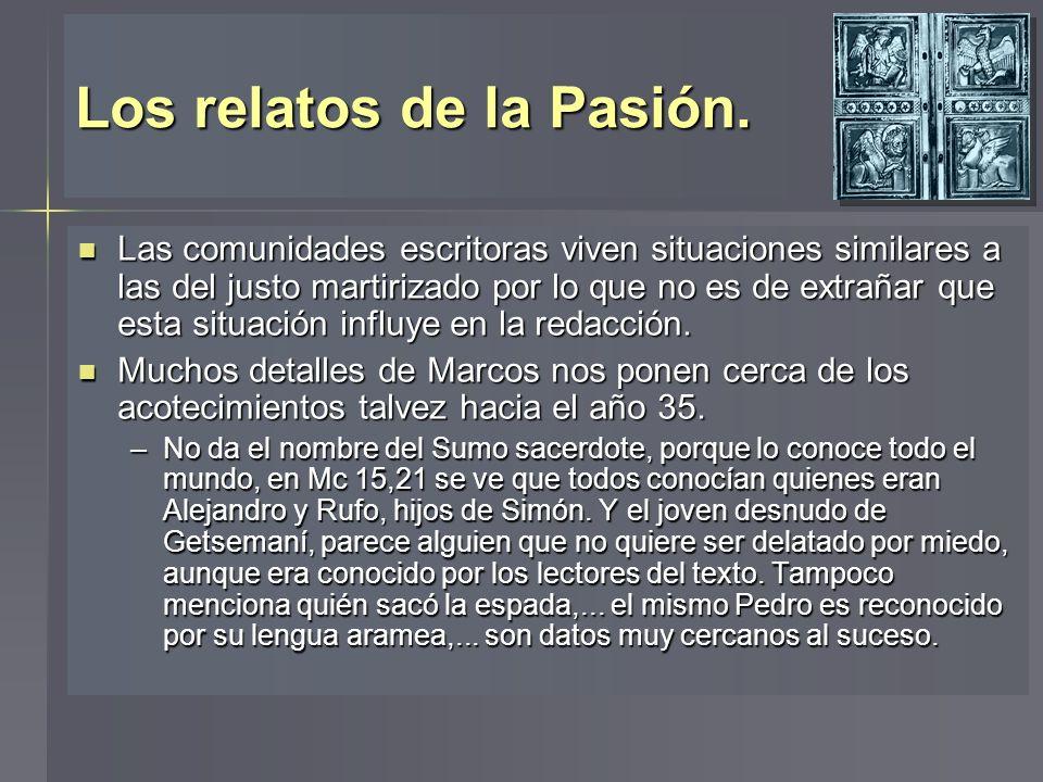 Los relatos de la Pasión.