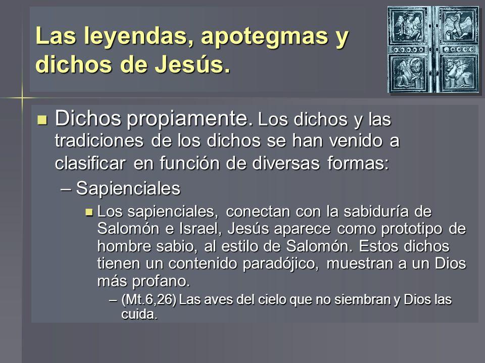 Las leyendas, apotegmas y dichos de Jesús.
