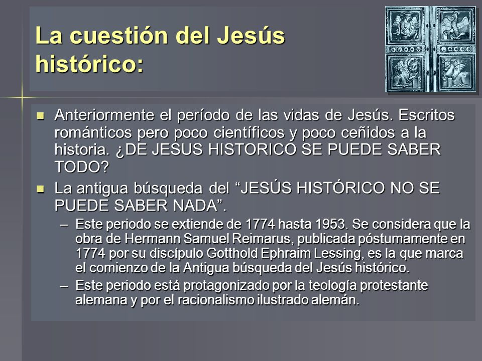 La cuestión del Jesús histórico: