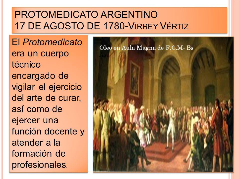 PROTOMEDICATO ARGENTINO 17 DE AGOSTO DE 1780-Virrey Vértiz