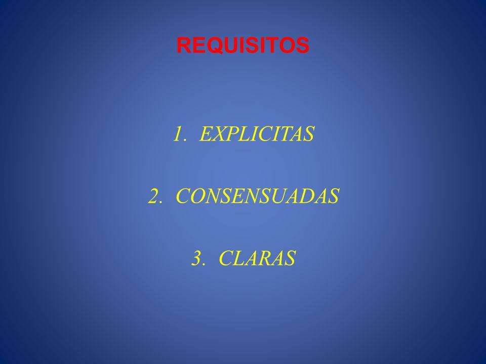 REQUISITOS EXPLICITAS CONSENSUADAS CLARAS