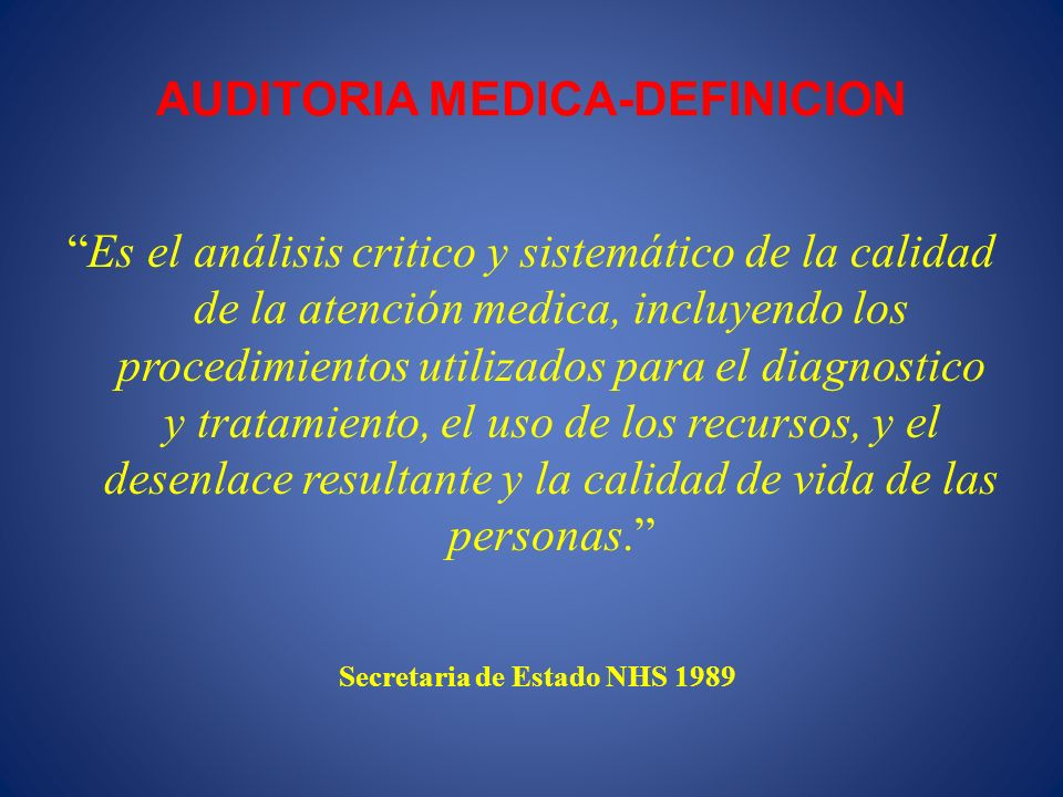 AUDITORIA MEDICA-DEFINICION