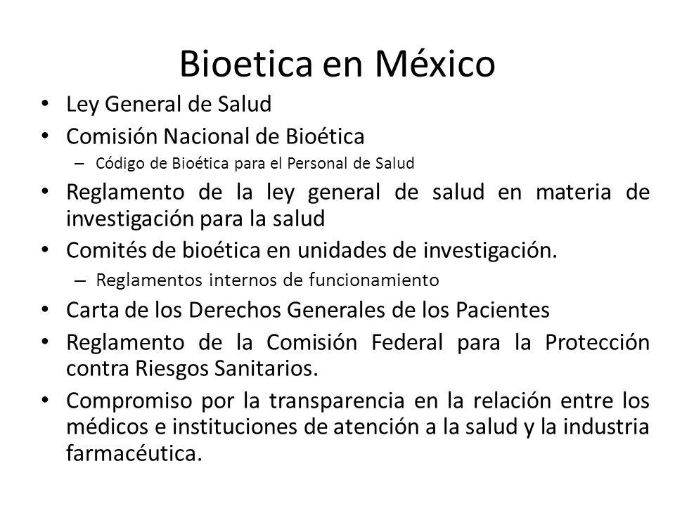 Bioetica en México Ley General de Salud Comisión Nacional de Bioética