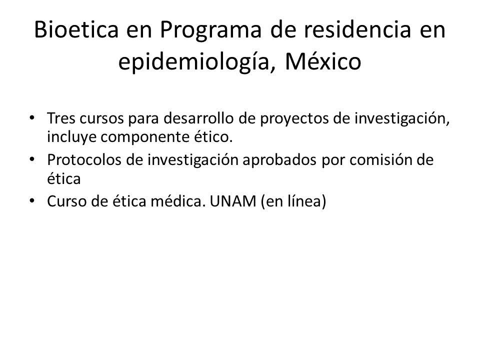 Bioetica en Programa de residencia en epidemiología, México