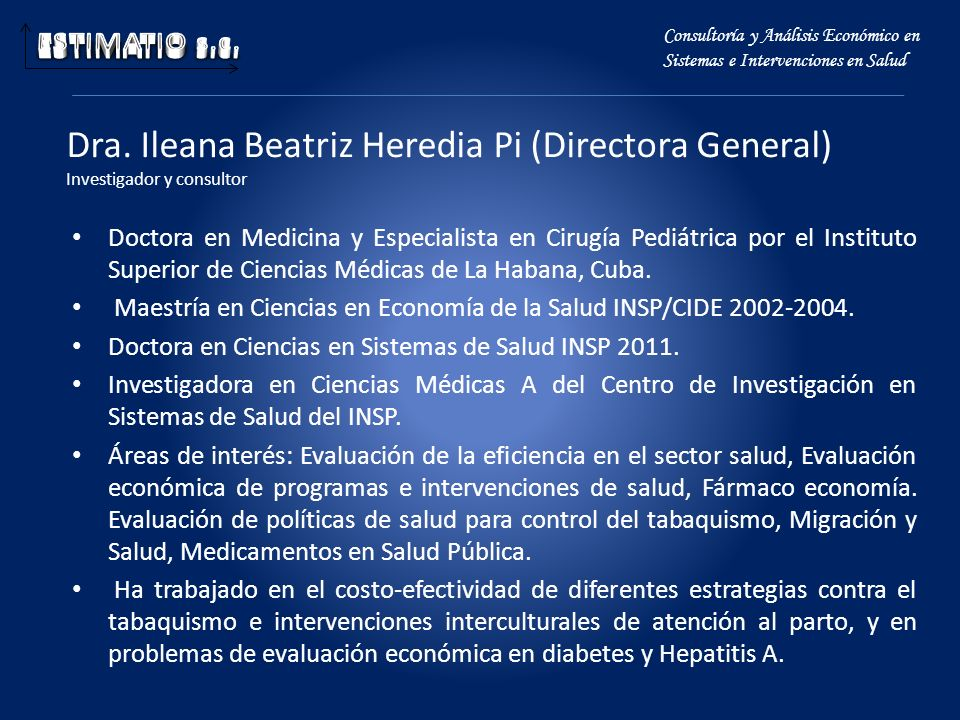 ESTIMATIO s.c. Consultoría y Análisis Económico en Sistemas e Intervenciones en Salud.