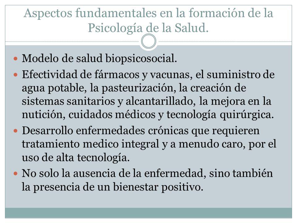 Aspectos fundamentales en la formación de la Psicología de la Salud.