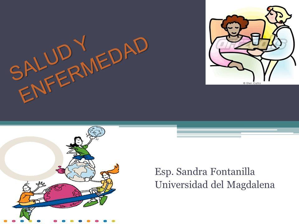 Esp. Sandra Fontanilla Universidad del Magdalena
