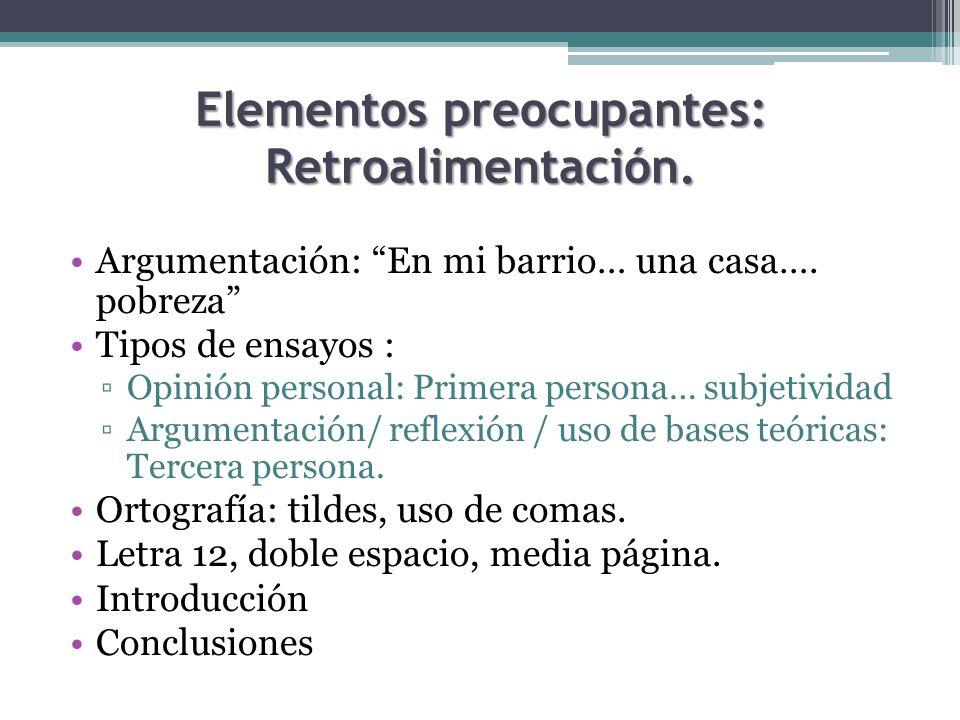 Elementos preocupantes: Retroalimentación.