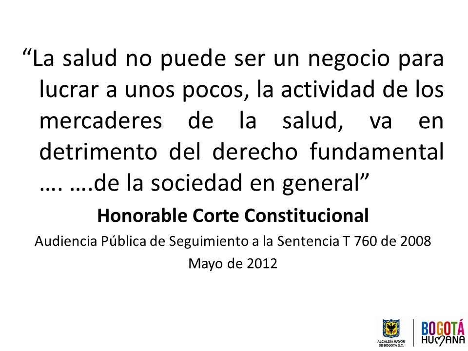 Honorable Corte Constitucional