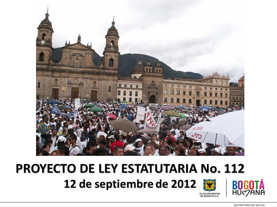 PROYECTO DE LEY ESTATUTARIA No. 112