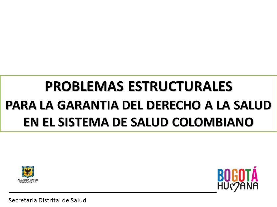 PROBLEMAS ESTRUCTURALES PARA LA GARANTIA DEL DERECHO A LA SALUD